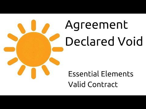 Declared Void  Other Essential Elements Of A Valid Contract  Ca