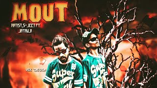 MOUT  | jEET ft.JATAV JI | PROD. KHINGAA