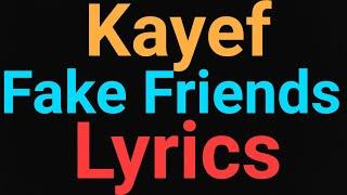 Kayef | Fake Friends | Lyrics