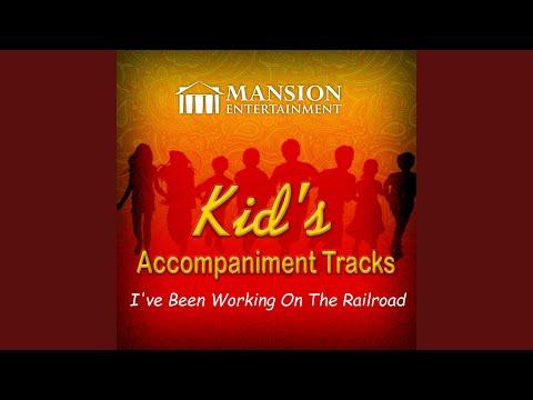 I've Been Working on the Railroad (Karaoke Version)