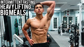 Full Day Of Intermittent Fasting, Big Meals And Heavy Lifting