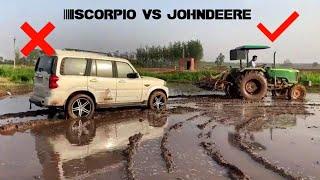 Johndeere 5310 + Scorpio car stuck in mud + johndeere full modefide