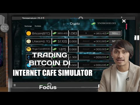 Cara Menjual Bitcoin Di Internet Cafe Simulator Android