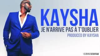 Kaysha - Je n