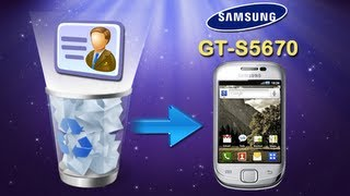 How to Recover Deleted Contacts/SMS/Videos/Photos on Samsung Galaxy Fit (GT S5670)?