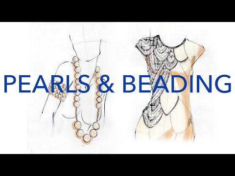 Fashion Illustration Tutorial: Pearls & Beading