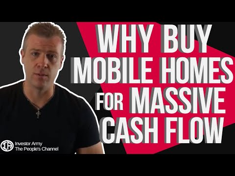 Why Buy Mobile Homes For Massive Cash Flow