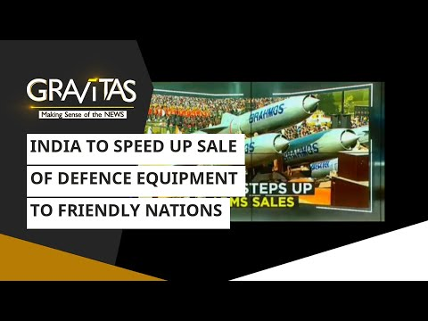 Gravitas: India To Speed Up Sale Of Defence Equipment To Friendly Nations