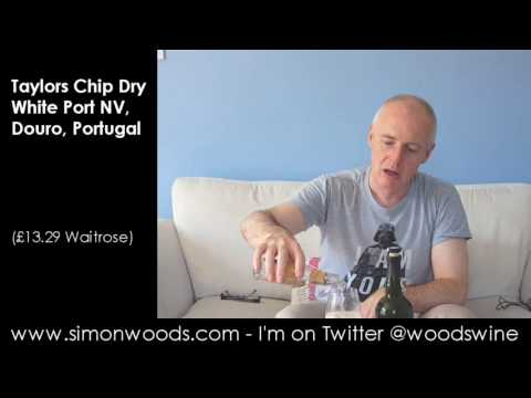 Wine Tasting with Simon Woods: Taylor's Chip Dry White Port, Douro, Portugal