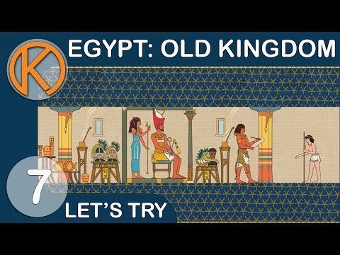 Let's Try Egypt: Old Kingdom | GREATER EGYPT - Ep. 7 | Let's Play Egypt Old Kingdom Gameplay