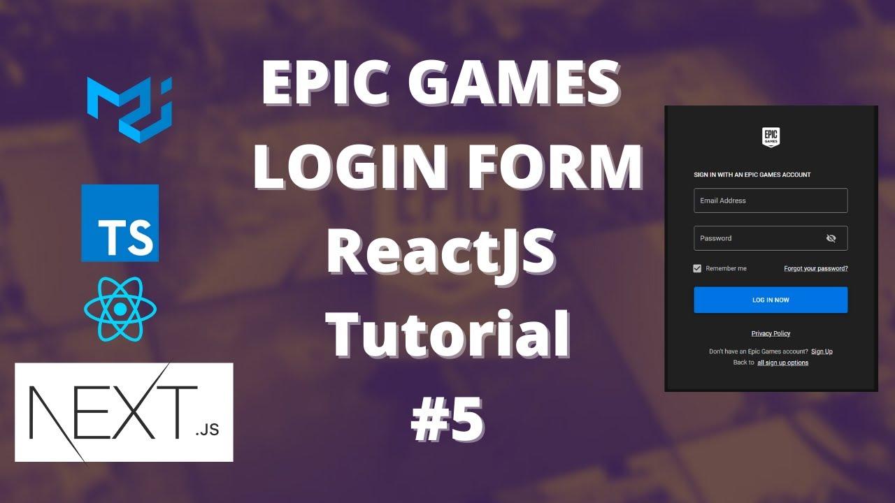 Epic Games Store ReactJS UI -NextJS, MaterialUI, ReactJS, TypeScript -Login Form Design #5