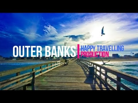 Outer Banks Travel Guide: Best Places to Visit in the Carolinas