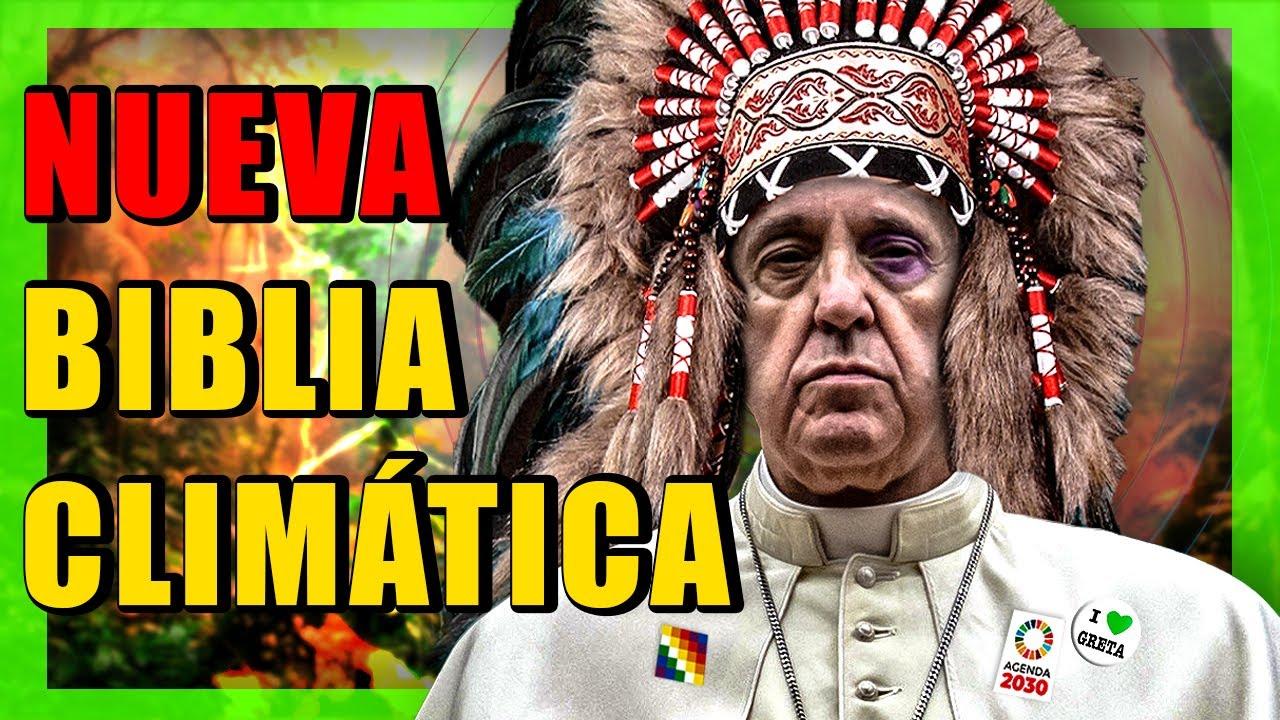 La Verdad de LAUDATO SÍ: La Encíclica Ecologista del Papa Francisco y sus 6 Puntos Clave