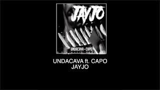 UNDACAVA feat CAPO  JAYJO INSTRUMENTAL (reprod by slauted)