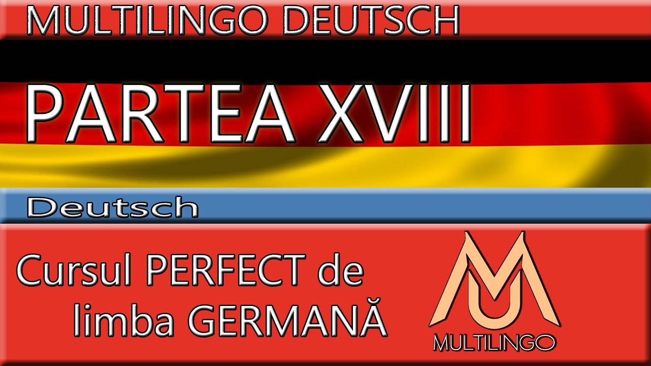 Cursul PERFECT A1   30 de minute de GERMANA   Mini curs pentru incepatori PARTEA XVIII