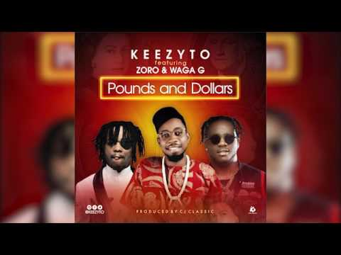 Keezyto x Zoro x Waga G - Pounds And Dollars (official audio)