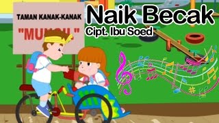 Video Naik Becak | Lagu Anak Indonesia download MP3, 3GP, MP4, WEBM, AVI, FLV Januari 2018