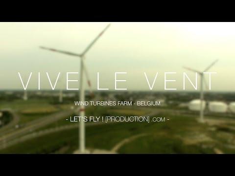 VIVE LE VENT - Winds Turbine in Belgium [4K]