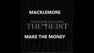 macklemore make the money traduction by frenchtradrap