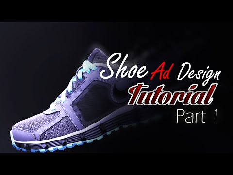 Photoshop Tutorial | Shoe Ad Design Part 1 |