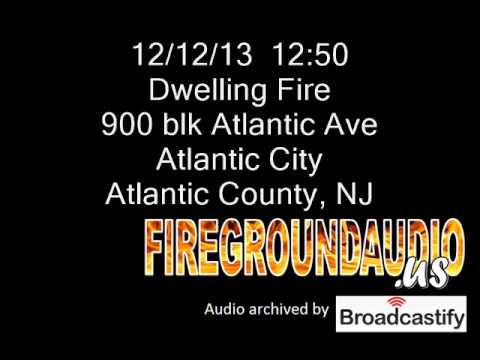 12-12-13: 2nd Alarm Building Fire - Atlantic City, Atlantic County NJ