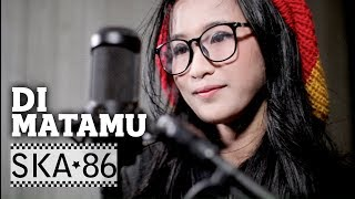 Download lagu SKA 86 feat REKA PUTRI DI MATAMU MP3