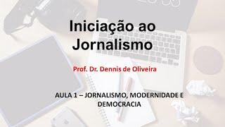 jornalismo modernidade e democracia