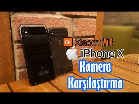 Xiaomi Mi 8  ve iPhone X kamera karşılaştırma! Türkiye