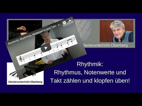 Rhythmik: Rhythmus, Notenwerte und Takt - zählen und klopfen üben