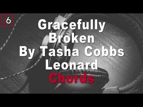 Tasha Cobbs Leonard | Gracefully Broken Chords
