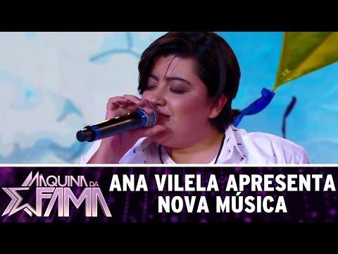 Ana Vilela apresenta nova música | Máquina da Fama (10/04/17)