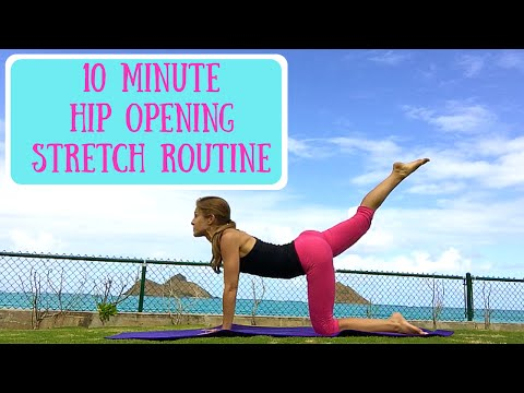 10 Minute Hip Opening Stretch Workout Yoga and Pilates