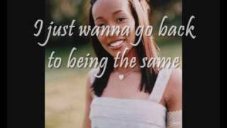 Monica - Before you walk out of my life lyrics.