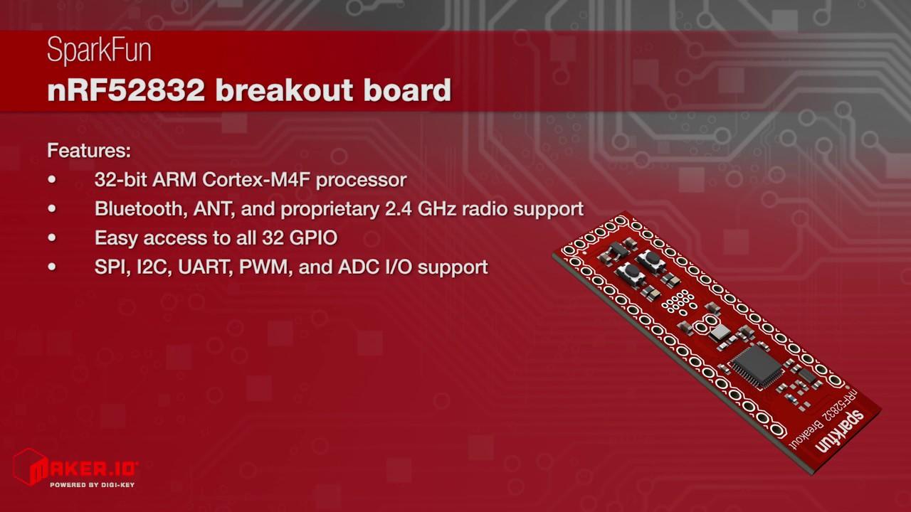 SparkFun nRF52832 Breakout | Maker Minute