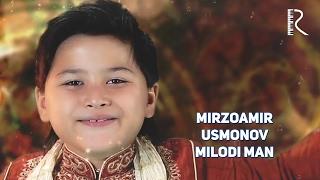 Mirzoamir Usmonov - Milodi man | Мирзоамир Усмонов - Милоди ман