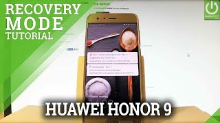 HONOR 9 eRecovery Mode / Enter & Quit HONOR Recovery