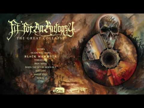 Fit For An Autopsy - The Great Collapse - Full Album Stream