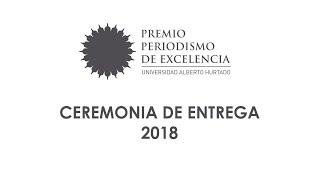 Ceremonia de entrega Premio Periodismo de Excelencia 2018