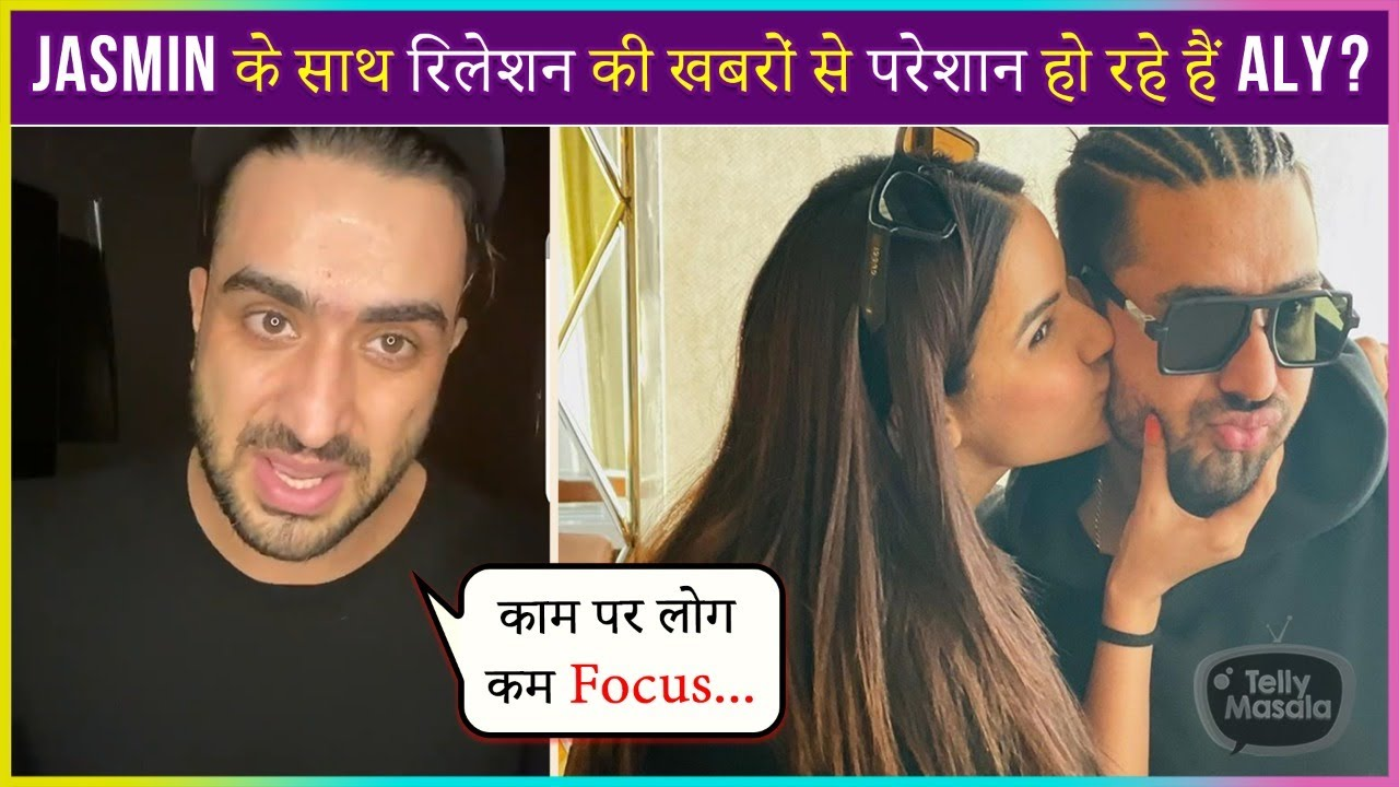 Download Aly Goni Upset With Relationship News With Jasmin Bhasin?
