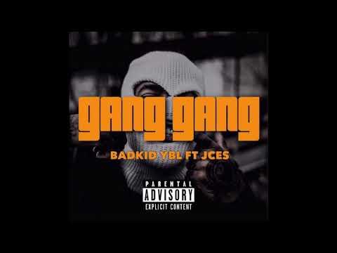Weedbrain Music Empire - Gang Gang feat Badkid YBL x Jces