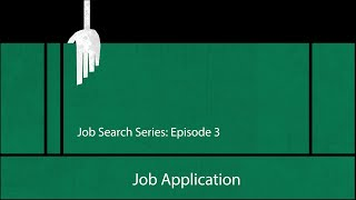 Job Search - Episode 3 - Job Application
