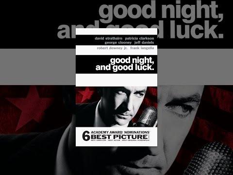 Good Night, And Good Luck