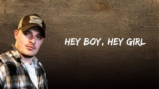 Upchurch - Hey Boy, Hey Girl (Lyrics)