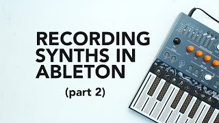 How to record harḋware synths using Ableton Live's