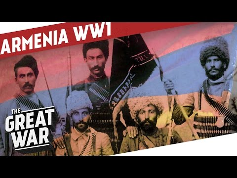 Beyond The Genocide - Armenia in WW1 I THE GREAT WAR Special