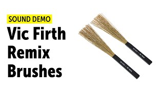 Vic Firth | Remix Brushes | Sound Demo