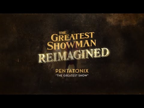 Pentatonix - The Greatest Show [Official Lyric Video]