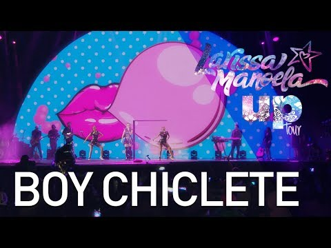 Larissa Manoela - Boy Chiclete (Ao Vivo - Up! Tour)