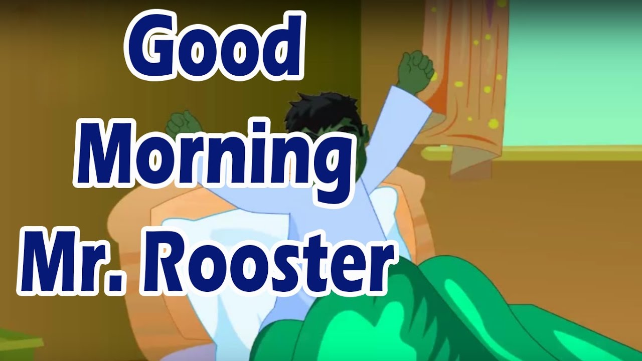 Good Morning Mr.Rooster || Nursery Rhyme For Kids - YouTube