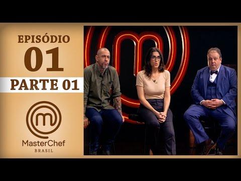 MASTERCHEF BRASIL (07/03/2017) | PARTE 1 | EP 1 | TEMP 04
